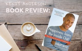 Book review Happiness from the inside out