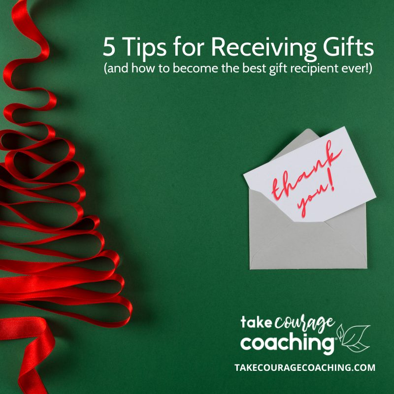 5 Tips for Receiving Gifts; health wellness coach training