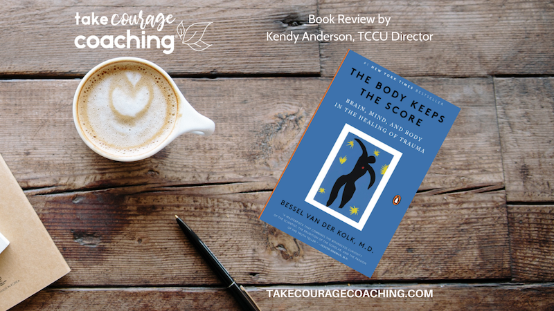 February 2021 Book Review: The Body Keeps the Score