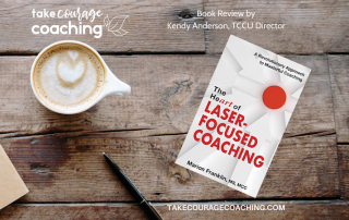 The Heart of Laser-Focused Coaching book cover | book review by Kendy Anderson